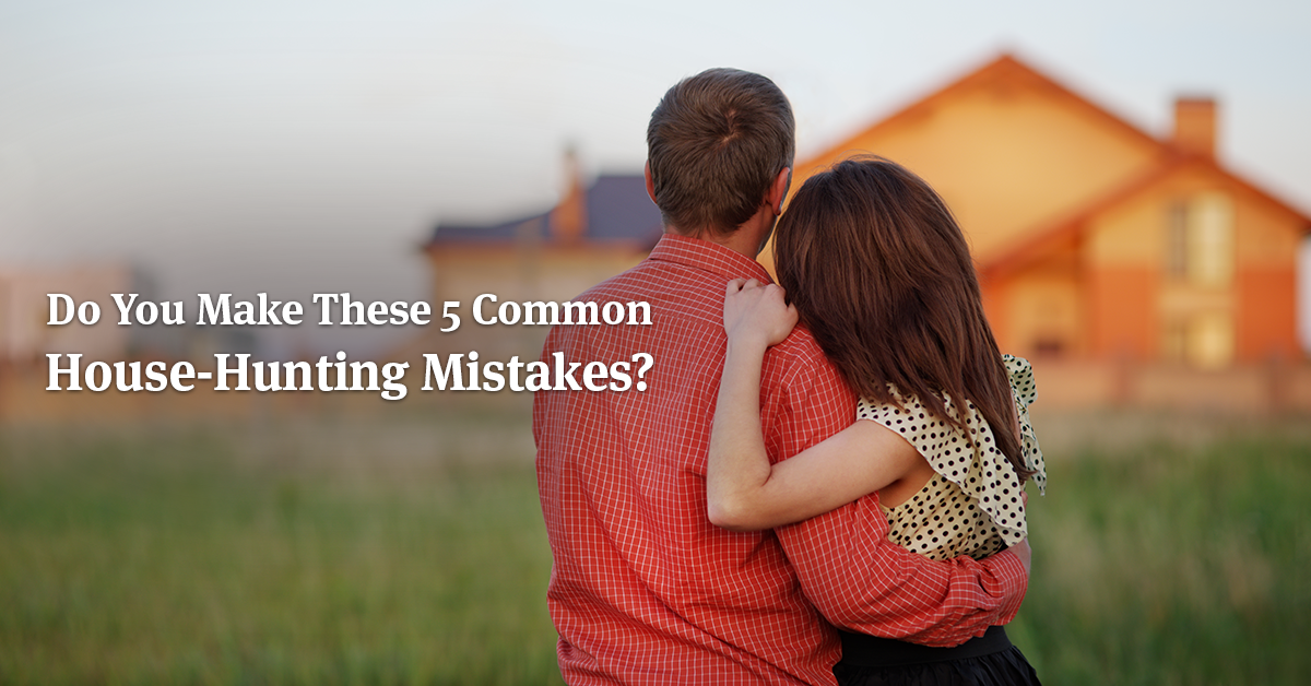 Common-House-Hunting-Mistakes